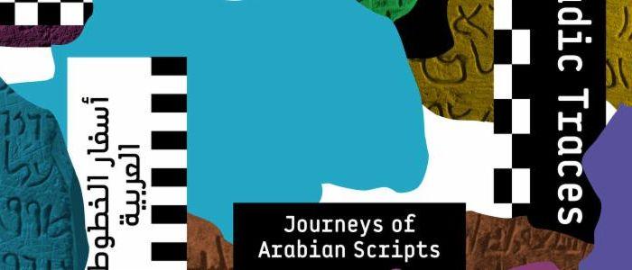 Nomadic Traces: Journeys of Arabian Scripts
