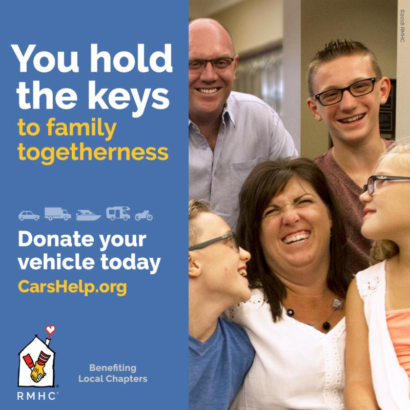 RMHC Vehicle Donation graphic_ You hold the keys to family togetherness. Donate your vehicle today_ carshelp.org