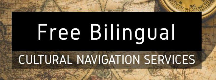 """Free Bilingual Cultural Navigation Services"""