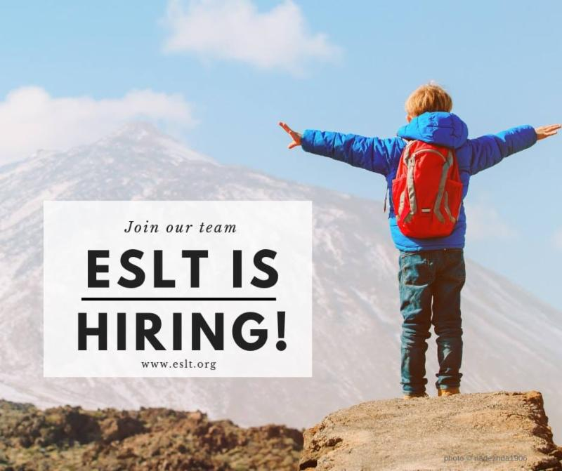 ESLT is Hiring! Learn about working to protect the place you love.