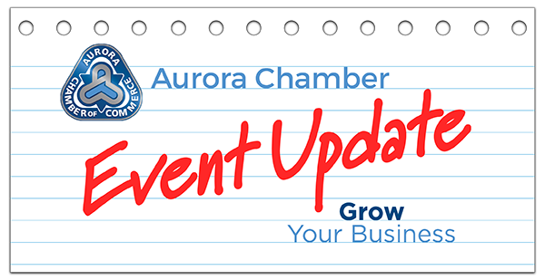 Aurora Chamber Event Update: Grow Your Business