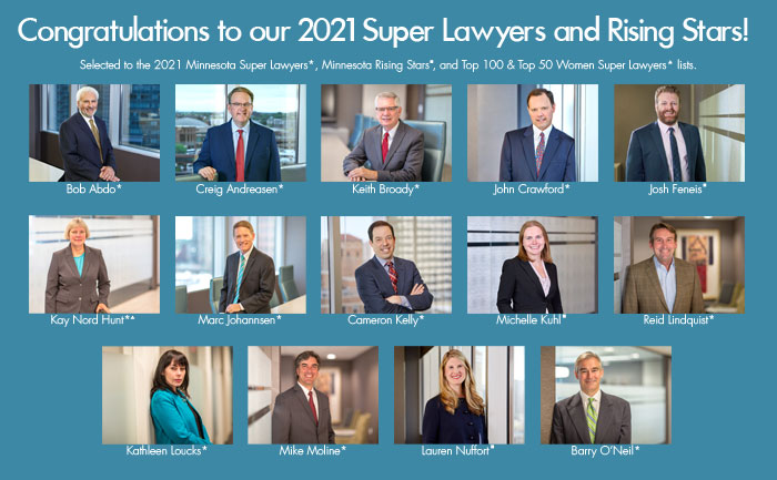 Images of 14 Lommen Abdo Attorneys and text about their 2021 Super Lawyers designation