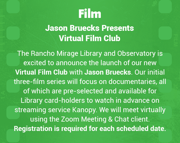 Rancho Mirage Library & Observatory : Jason Bruecks Presents Virtual Film Club