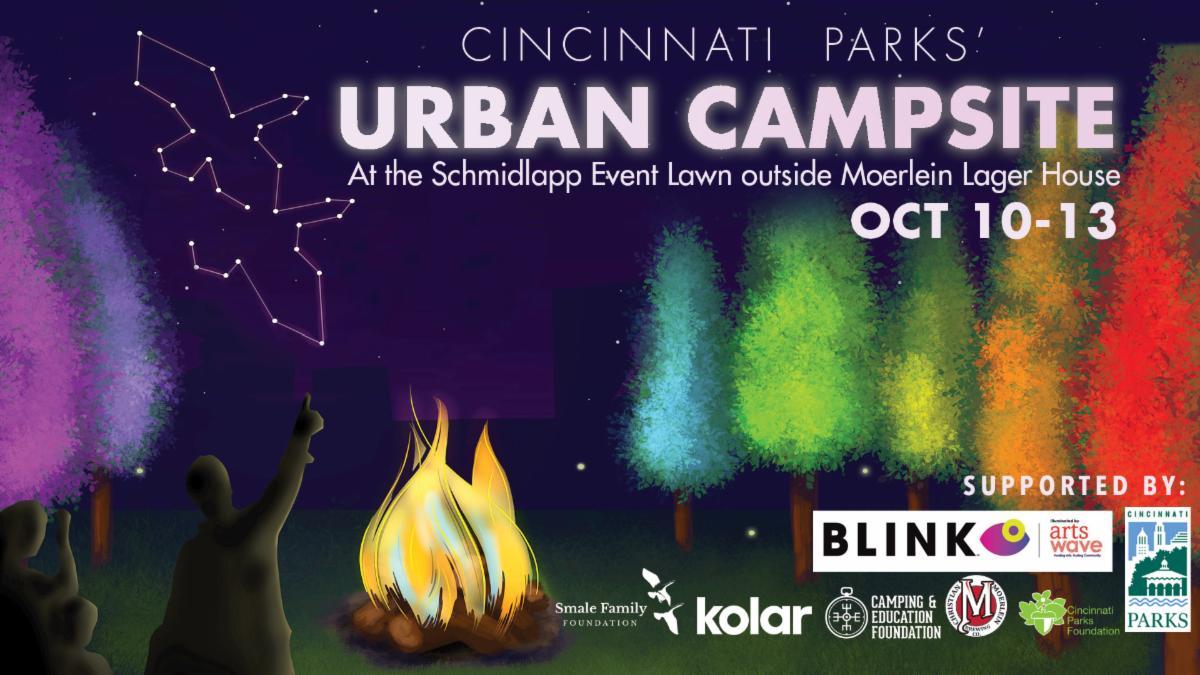 Cincinnati Parks' Urban Campsite October 10 through 13