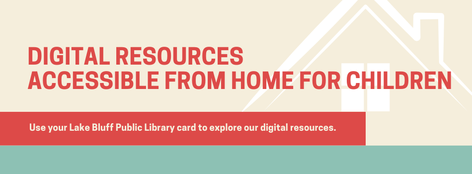 Digital Resources Accessible from Home for Children.