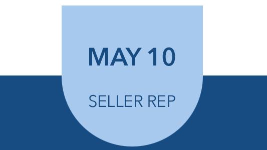 May 10 Seller Rep