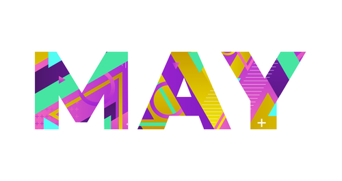 The word MAY concept written in colorful retro shapes and colors illustr...