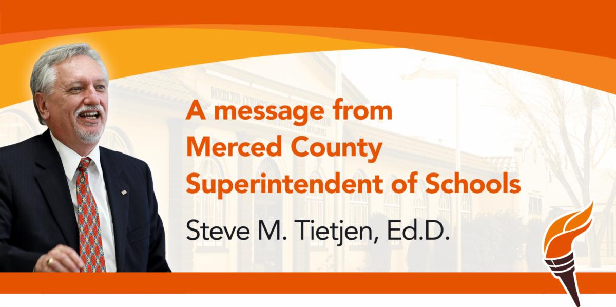 A Message from Merced County Superintendent of Schools