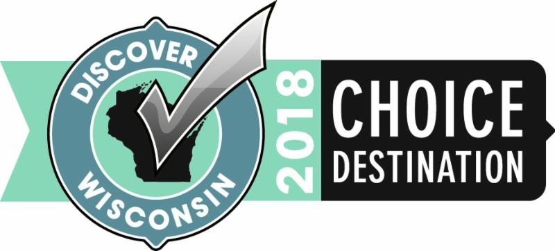 Discover Wisconsin Choice Destination 2018