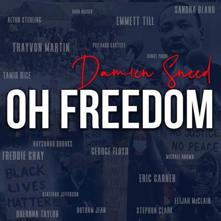 Damien Sneed Oh Freedom