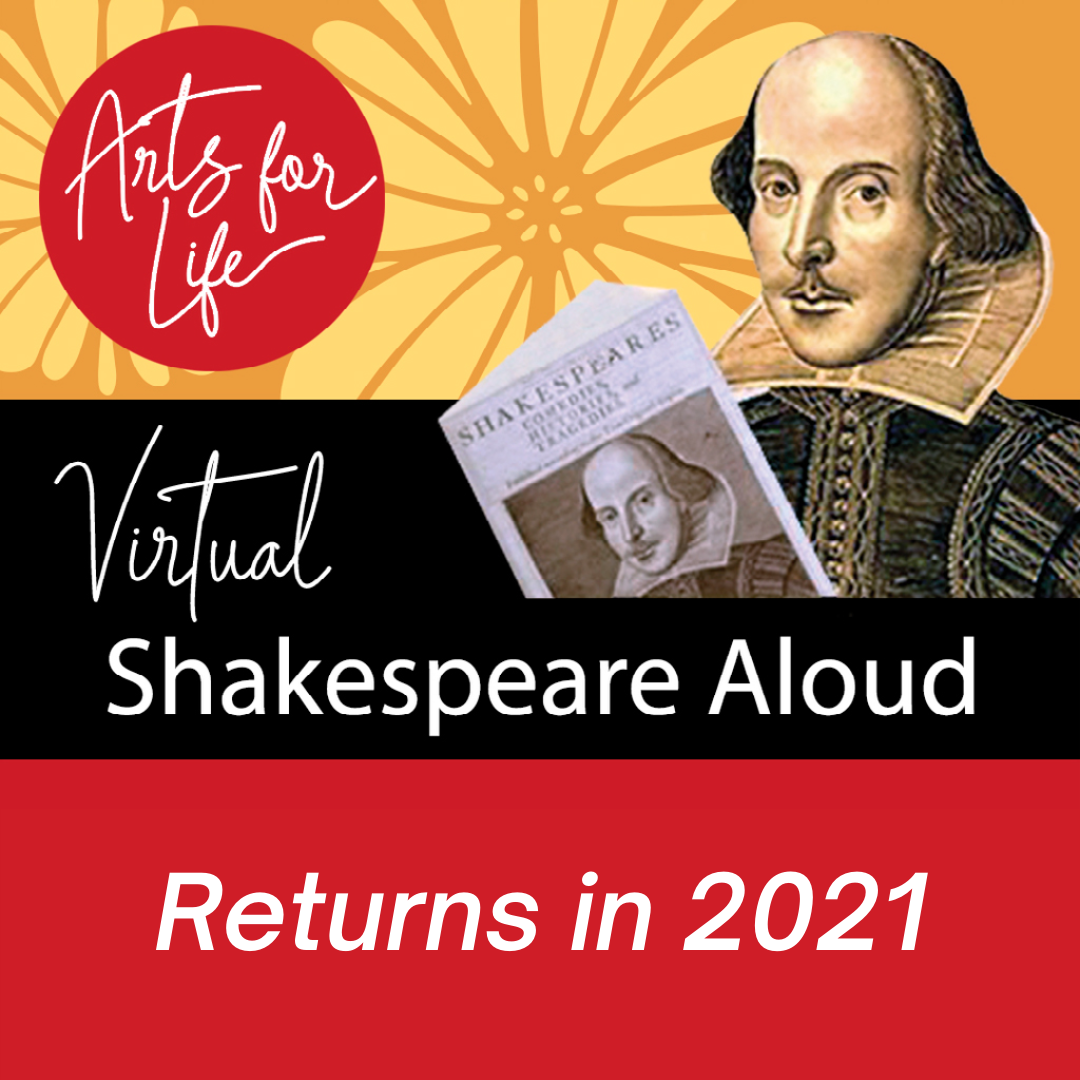 Arts for Life Virtual Shakespeare Aloud Returns in 2021