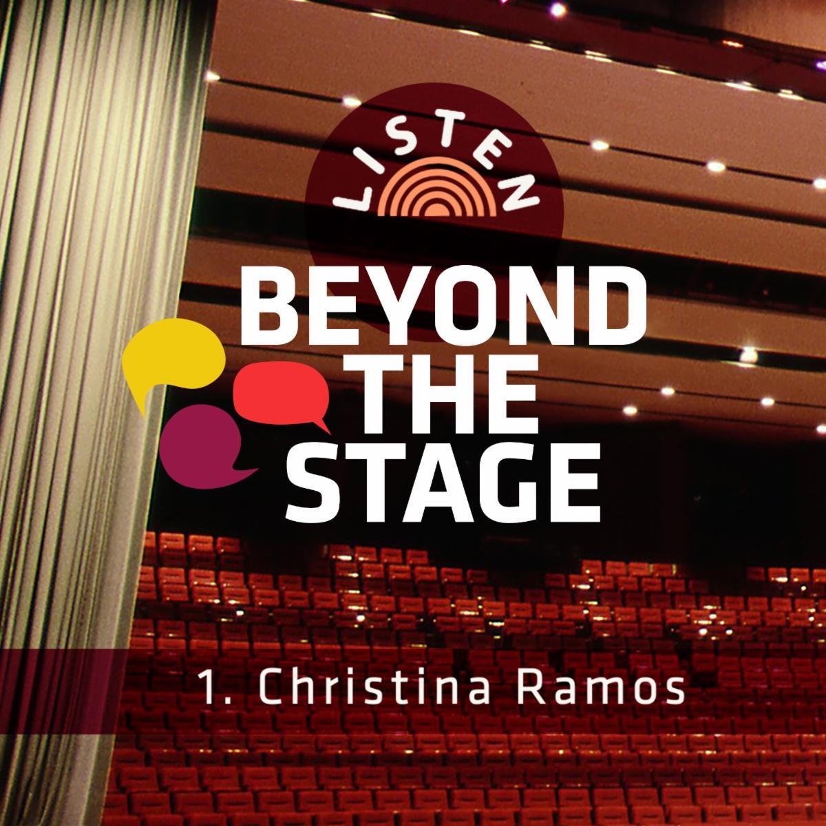 Beyond the Stage episode 1 Christina Ramos