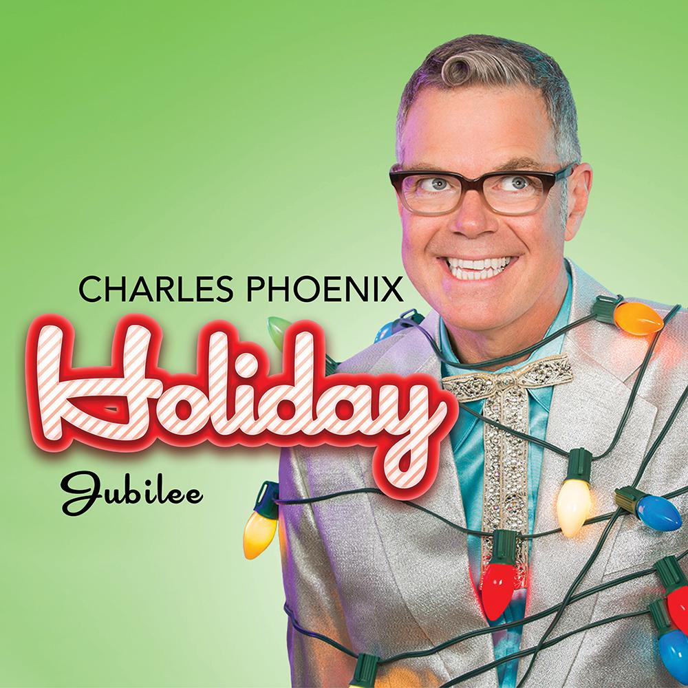 Charles Phoenix Holiday Jubilee. Charles is on a bright green background with holiday lights wrapped around him.