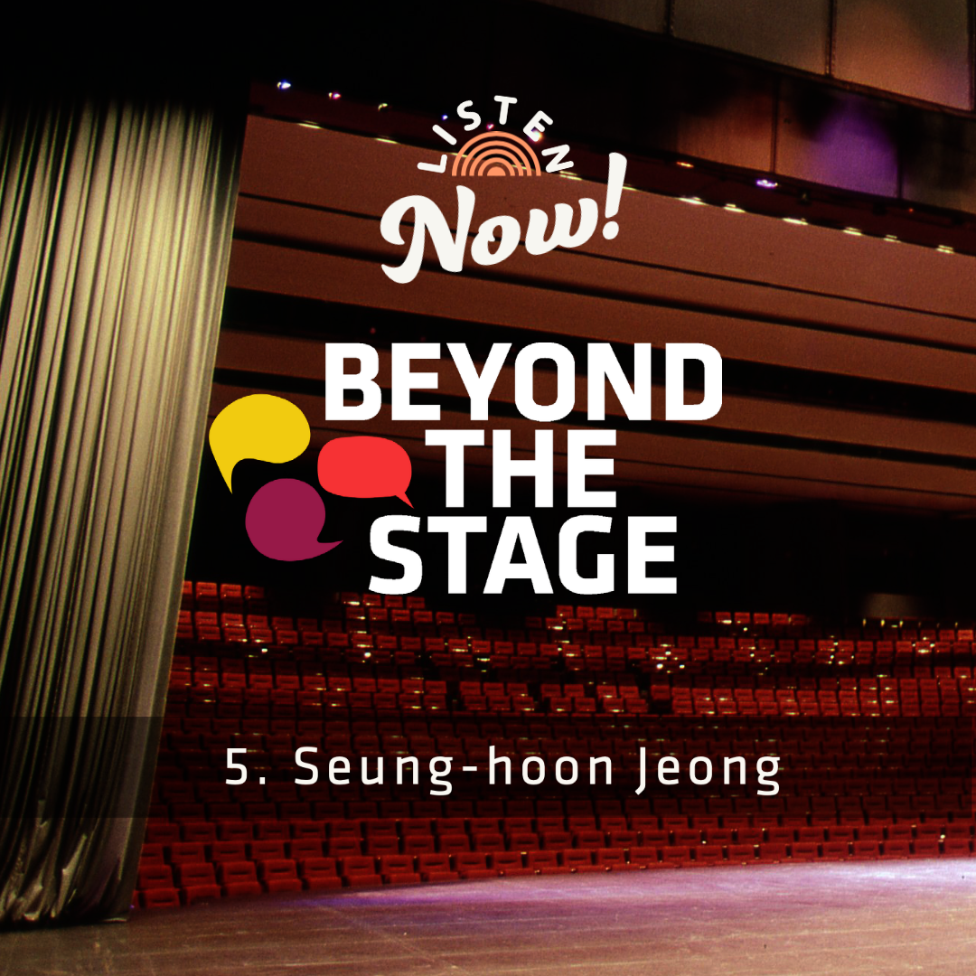 Beyond the Stage with Seung-hoon Jeong