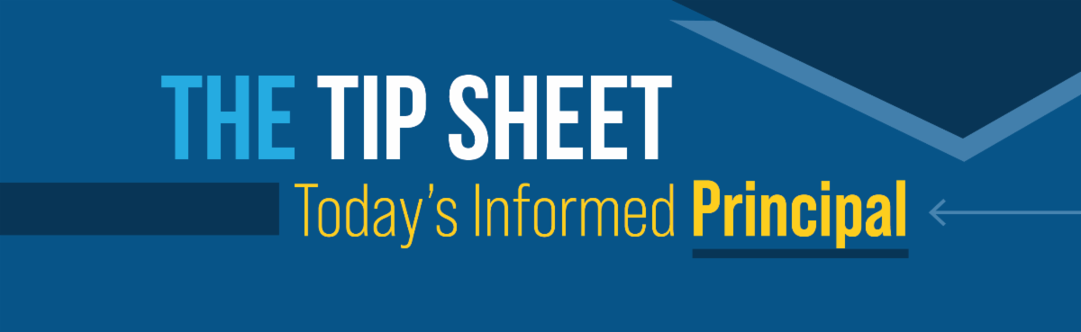 The Tip Sheet Today's Informed Principal
