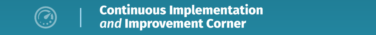 continuous implementation and improvement corner