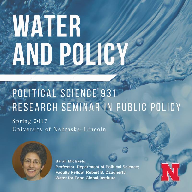 UNL Water and Policy Seminar Course