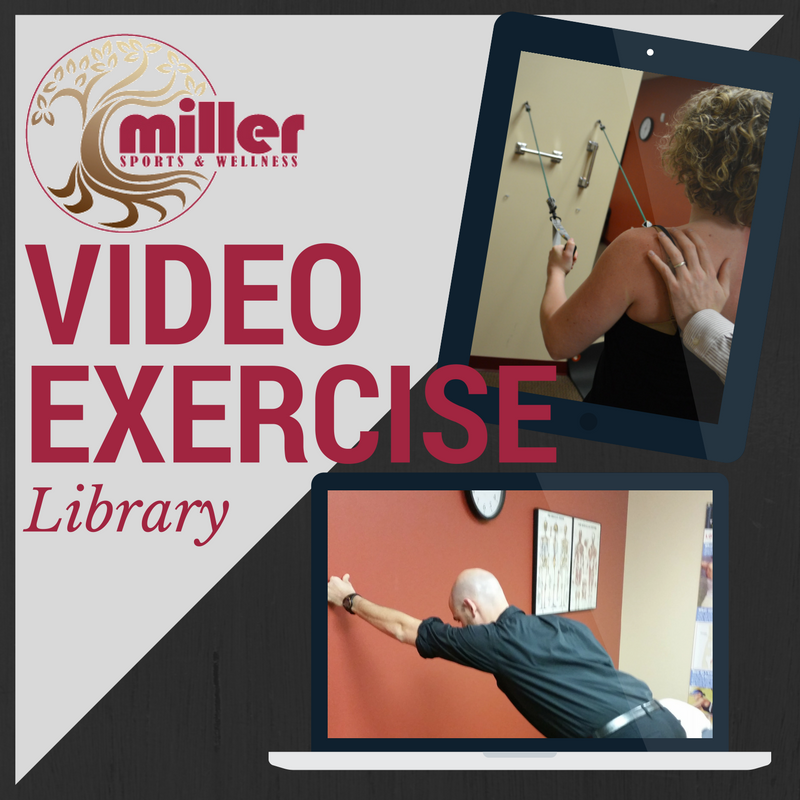 Miller Sports & Wellness Video Exercise Library