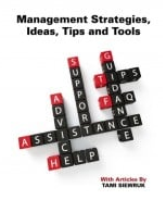 Management Strategies, Ideas, Tips and Tools