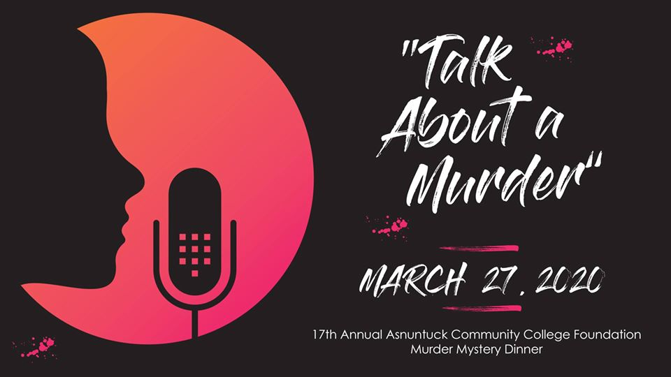 New Date June 5th -Talk About a Murder! (Asnuntuck's Foundation Murder Mystery Dinner @ Asnuntuck Community College