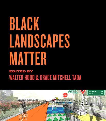 Black Landscapes Matter book cover with orange text on a black background at the top and a rendering of an urban landscape at the bottom