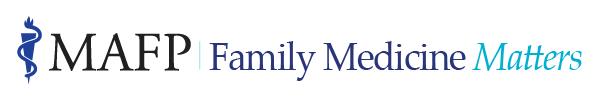 MAFP | Family Medicine Matters