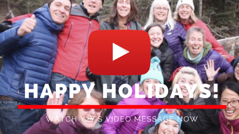 Watch the Y2Y holiday message now