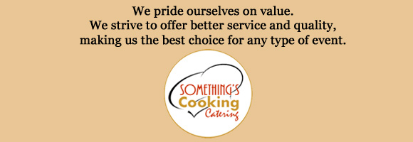 Somethings Cooking Catering Slogan