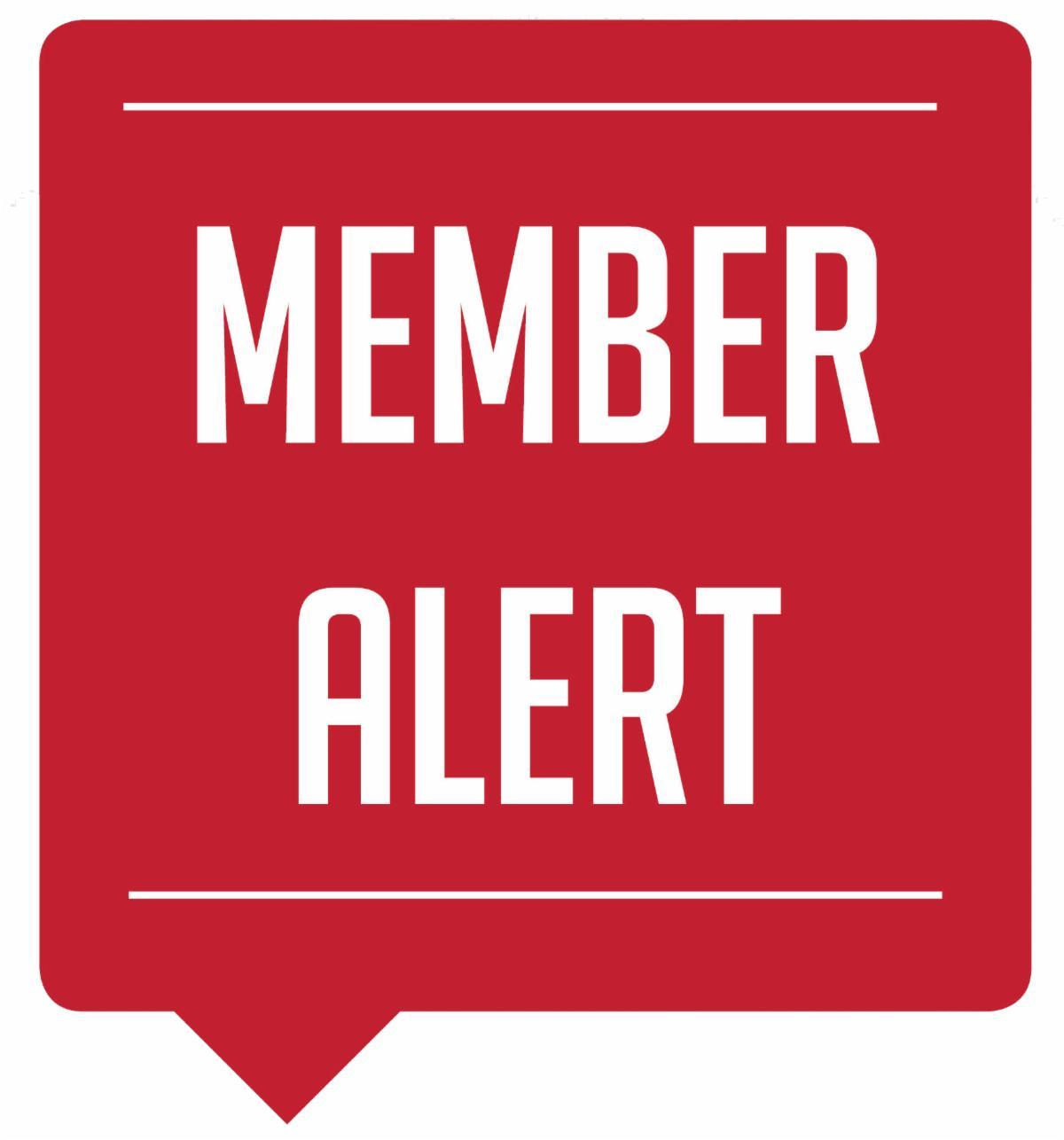 Member Alert: Action Needed