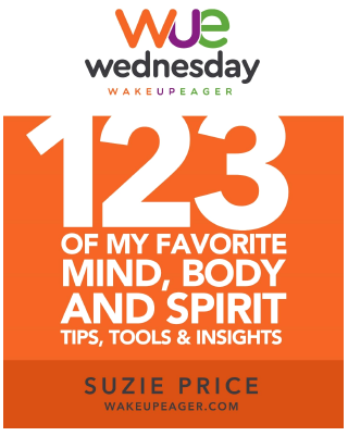 Wake up Eager Wednesday 2019 Mind, Body and Spirit Tips eBook.