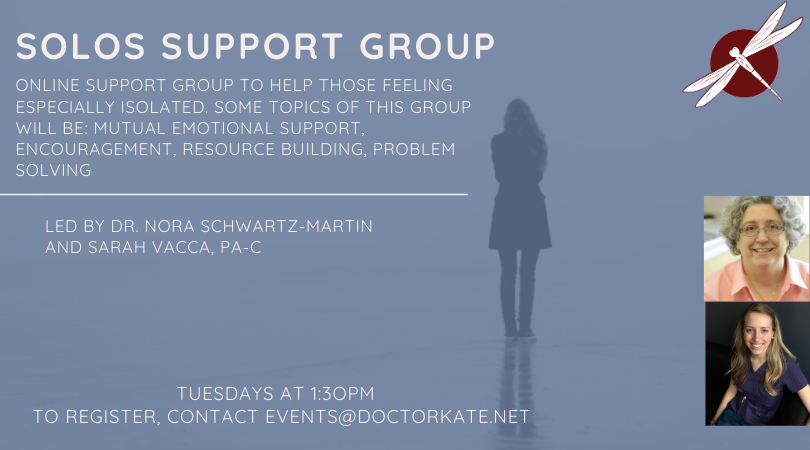 Online support for those who feel isolated.  With Dr. Nora Schwartz-Martin.  Tuesdays at 1:30pm.  Need provider referral.