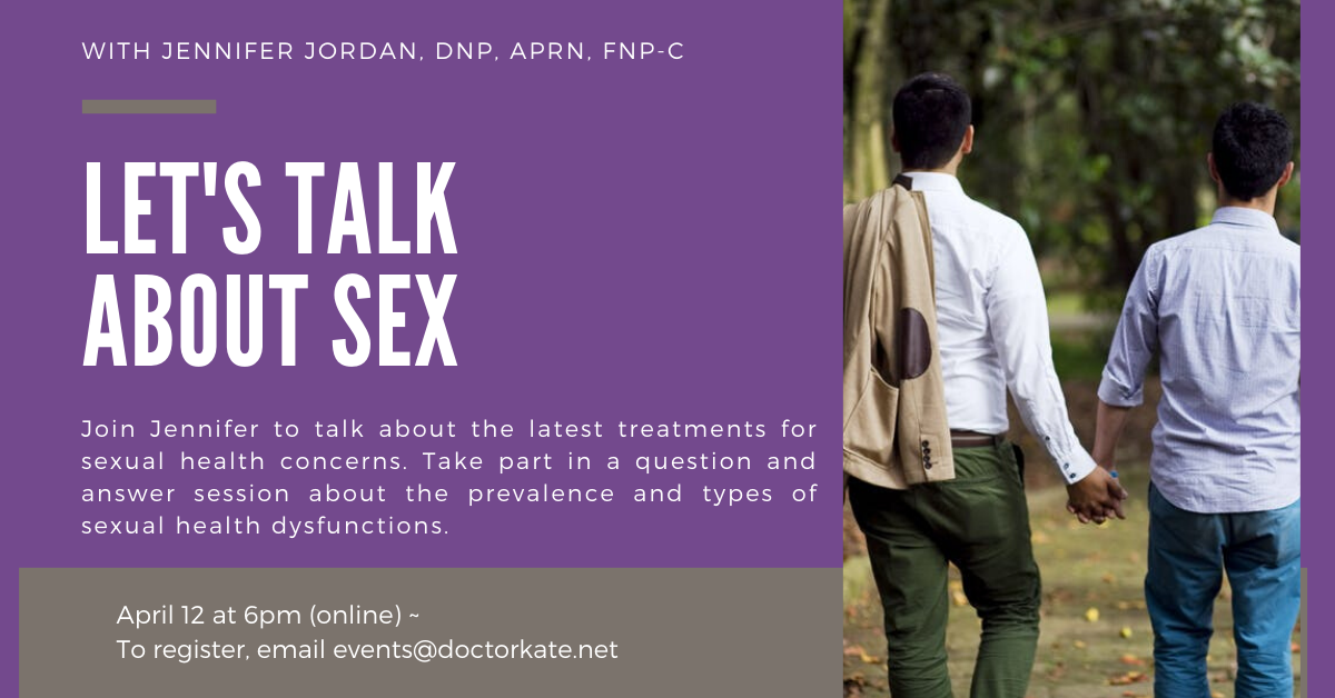 Let's Talk About Sex with Jennifer Jordan. Frank but important discussion on April 12 at 6pm.