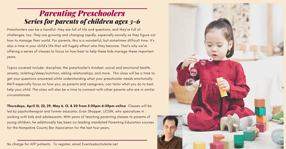 Parenting Preschoolers with Evan Shopper.  Learn tips about overcoming parenting challenges for 3-6 year olds.  Six weeks of great information.  April 15, 22, 29, May 6, 13, 20 at 5:30pm
