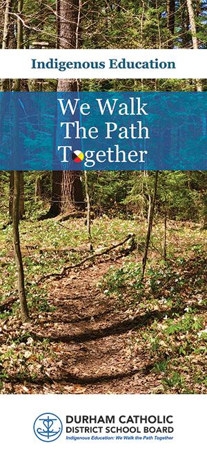 Indigenous Education, We Walk the Path Together, path in a forest