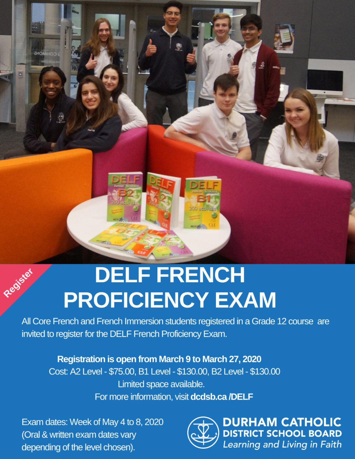 Registration for the DELF Proficiency Exam opens on March 9, 2020. Limited space available. Register at dcdsb.ca/DELF