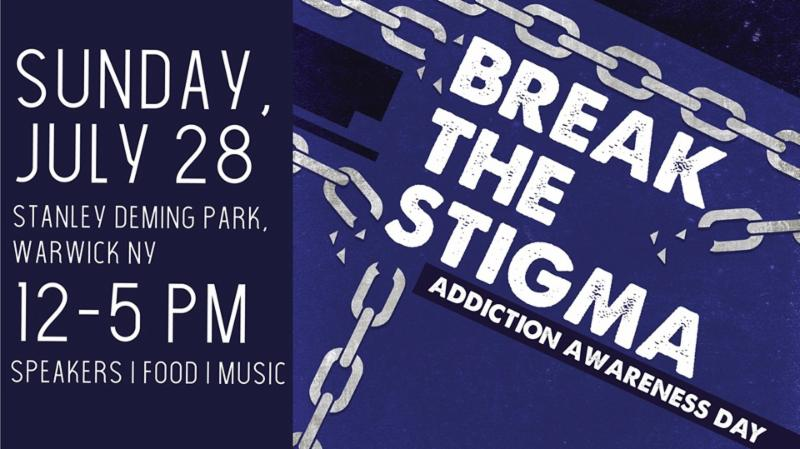 Break the stigma addiction awareness day walk_ July 28th 12-5_ Stanley Deming Park_ Warwick_ NY