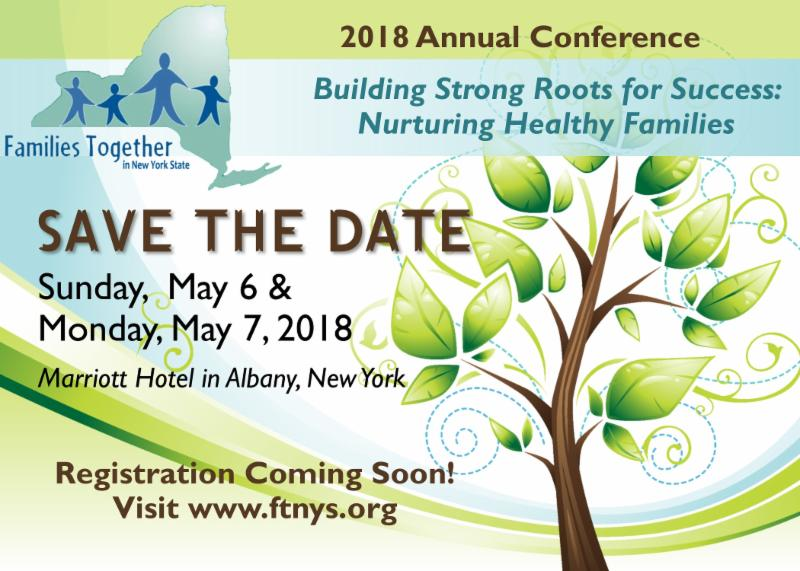 FTNYS Annual Conference Postcard. Text Reads Save the Date Sunday_ May 6 _ Monday_ May 7. 2018. Marriott Hotel in Albany_ NY. Registration Coming Soon. Visit www.FTNYS.org