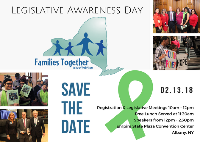 Legislative Awareness Day postcard. Text reads Save the date February 13 2018. Registration and Legislative meetings 10am-12pm. Free lunch served at 11_30am. Speaers from 12pm-2_30pm. Empire State Plaza Convention Center. Albany_ NY.
