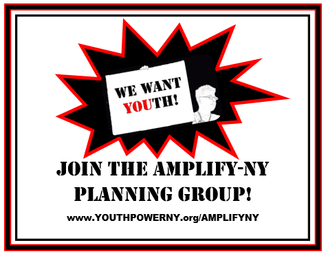 Black and red square border with a white background. A black star shaped graphic outlined in red sits above text with an image of a young person holding a sign that says We Want YOUth. Text below reads join the amplify-ny planning group.