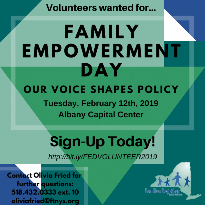 Family Empowerment Day volunteer graphic with green and blue shapes as the background. Black text centered. Contact information bottom left corner. FTNYS logo bottom right corner.