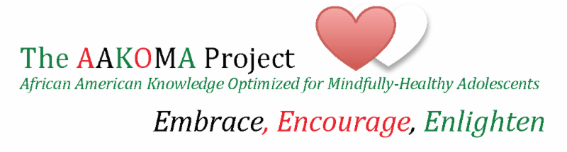 White backround. The AAKOMA project_ African American Knowledge Optimized for Mindfully-healthy adolescents. embrace_ encourage_ enlighten logo. to hearts on top of text_ one red in front of one white one.