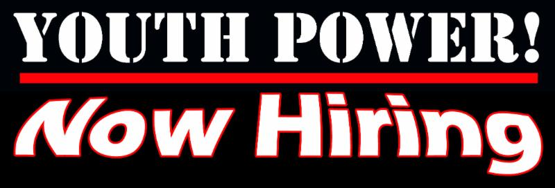 black banner with white text that reads YOUTH POWER_ Now hiring