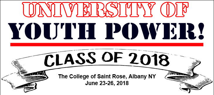 UNIVERSITY OF YOUTH POWER_ Class of 2018 The college of Saint Rose_ Albany NY June 23-26_ 2018