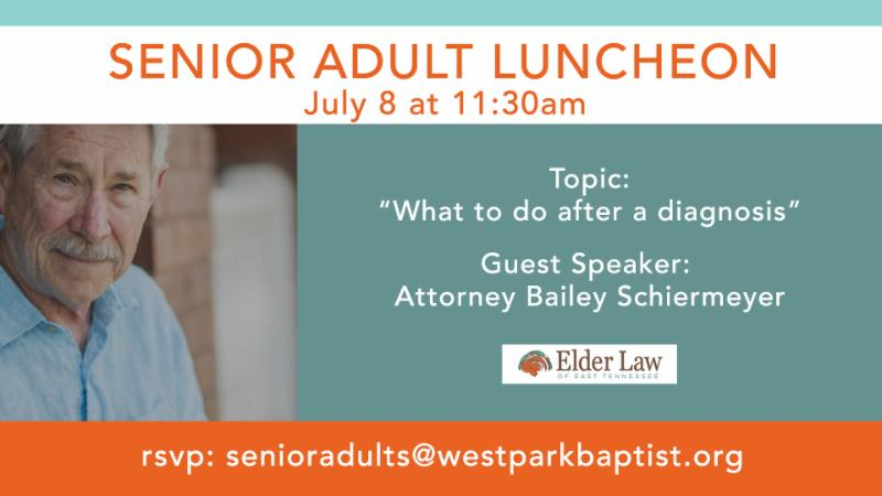 Senior Adult Luncheon - July 2019