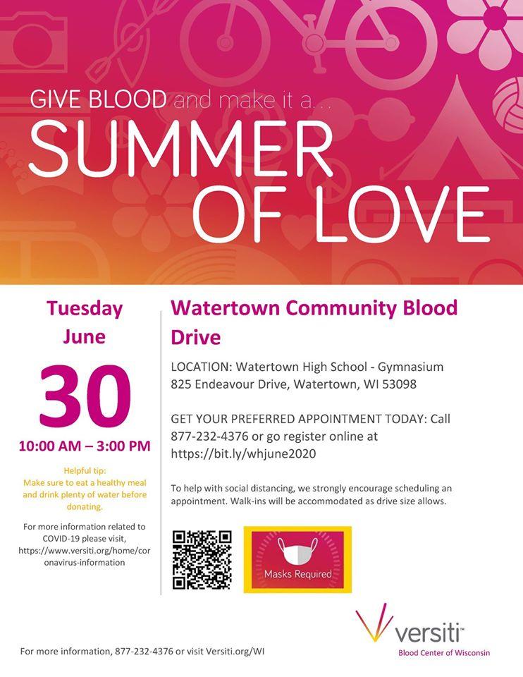 Watertown Community Blood Drive, Tuesday June 30, 10-3 in Watertown High School Gym