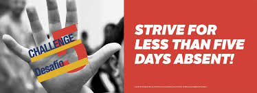 Strive for less than five days absent!