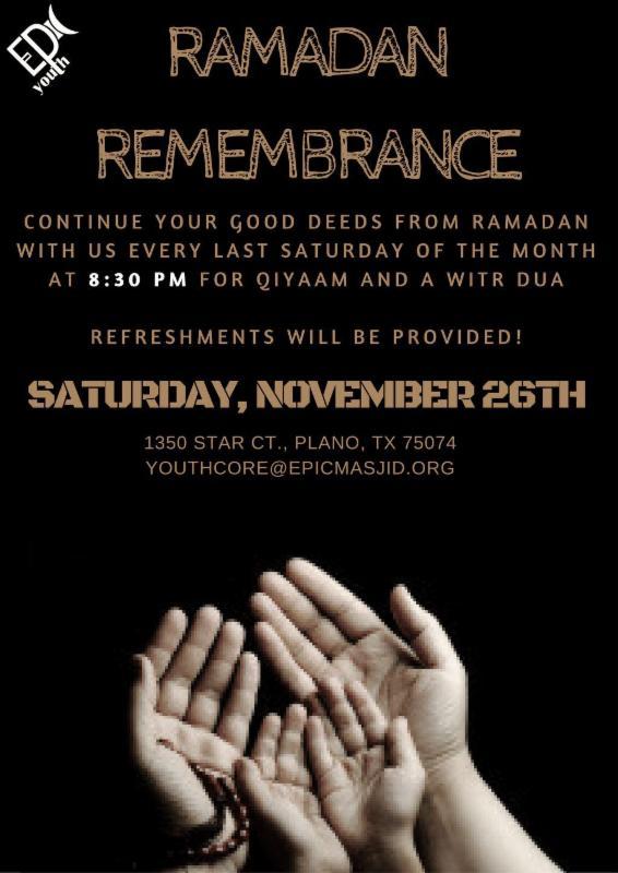 Ramadan Remembrance - Qiyam Program: TONIGHT at 8:30PM