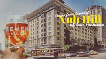 Seven Stills and Nob Hill_ San Francisco