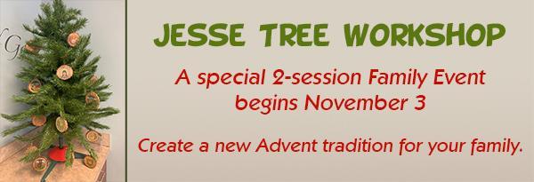 Jesse Tree Workshop