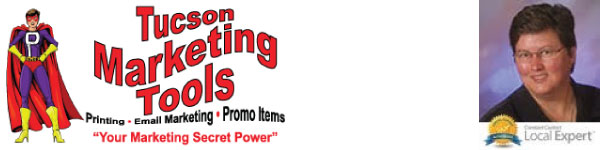Tucson Marketing Tools Offering Printing, Email Marketing and Promotional Items. Owned by Pam Furlong